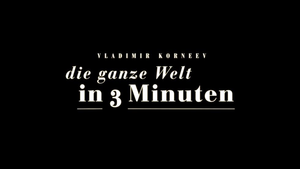 Die ganze Welt in drei Minuten | Teaser | 2018