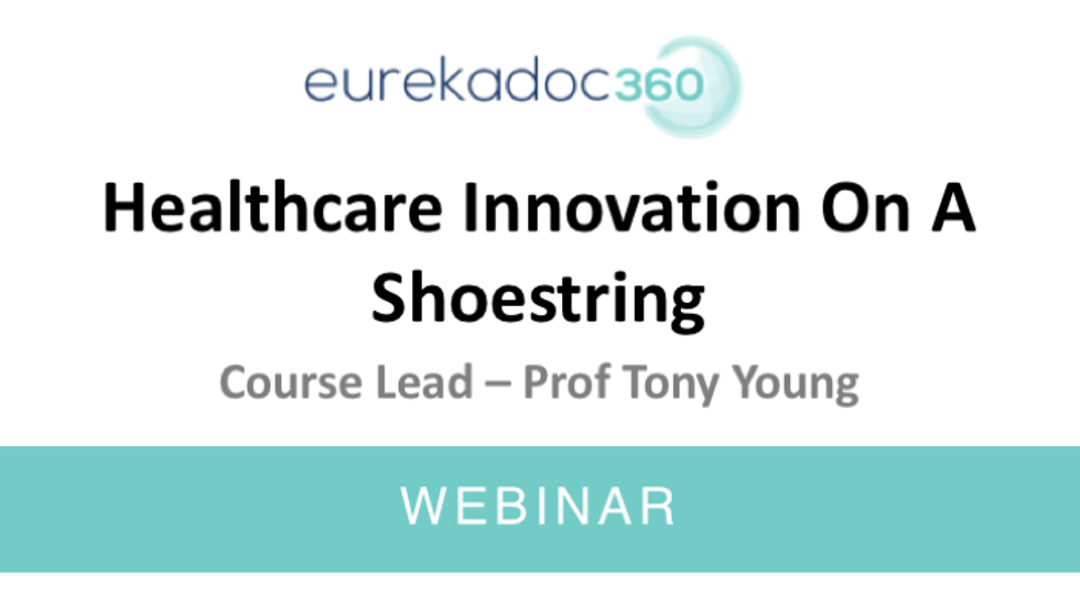 Healthcare Innovation on a Shoestring