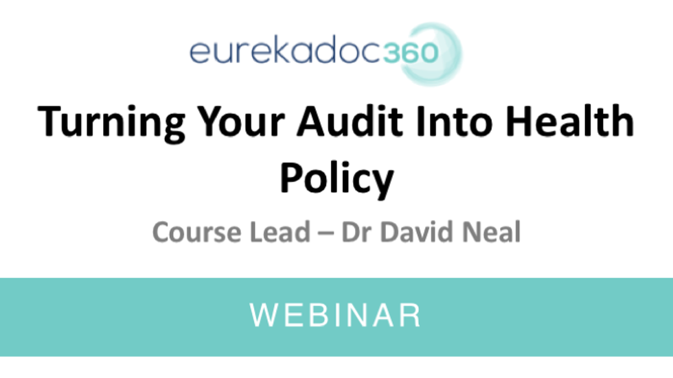 Turning your Audit into Health Policy
