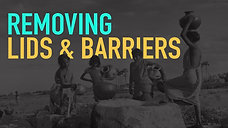 Removing Lids & Barriers | Ps Israel Campbell