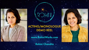 Acting & Monologue Reel - Rohini Works