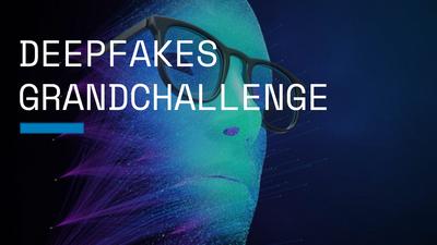 Deepfakes GrandChallenge