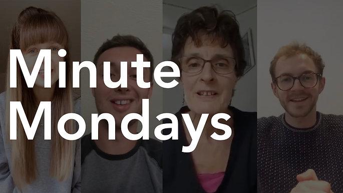 Minute Mondays