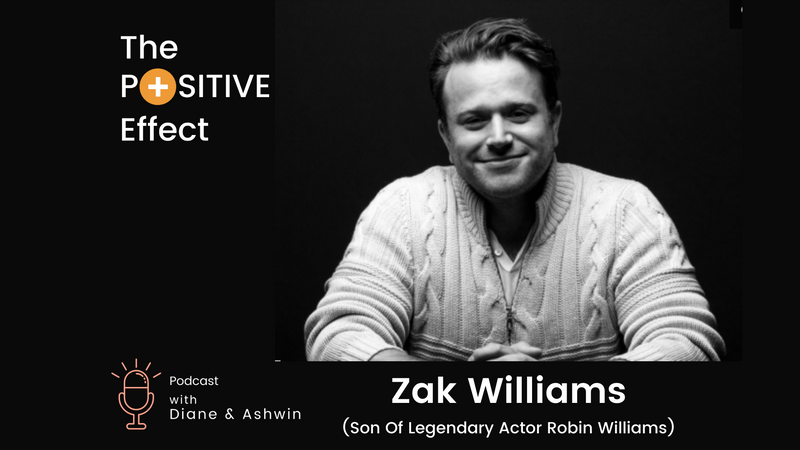 The Positive Effect With Zak Williams