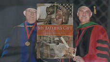 Mt Father's Gift: How One's Man's Purpose Became a Journey of Hope and Healing