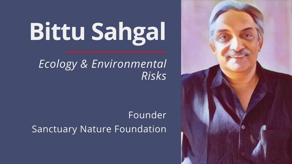 Environmental & Ecological Risks by Bittu Sahgal