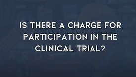 IS THE CLINICAL TRIAL FREE