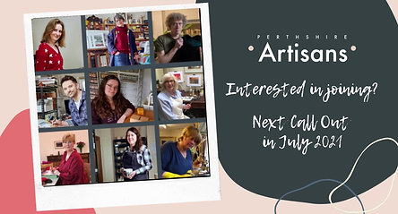 Interested in joining Perthshire Artisans