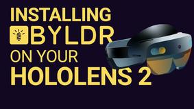 Install Byldr on Your HoloLens 2