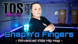 Snap Yo Fingers - Advanced Kids Hip Hop - Ashlie Heatherly