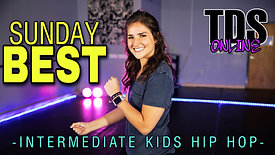 Sunday Best - Intermediate Kids Hip Hop - Gracie Walker