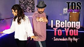 I Belong To You - Intermediate Hip Hop - Jordan Tate