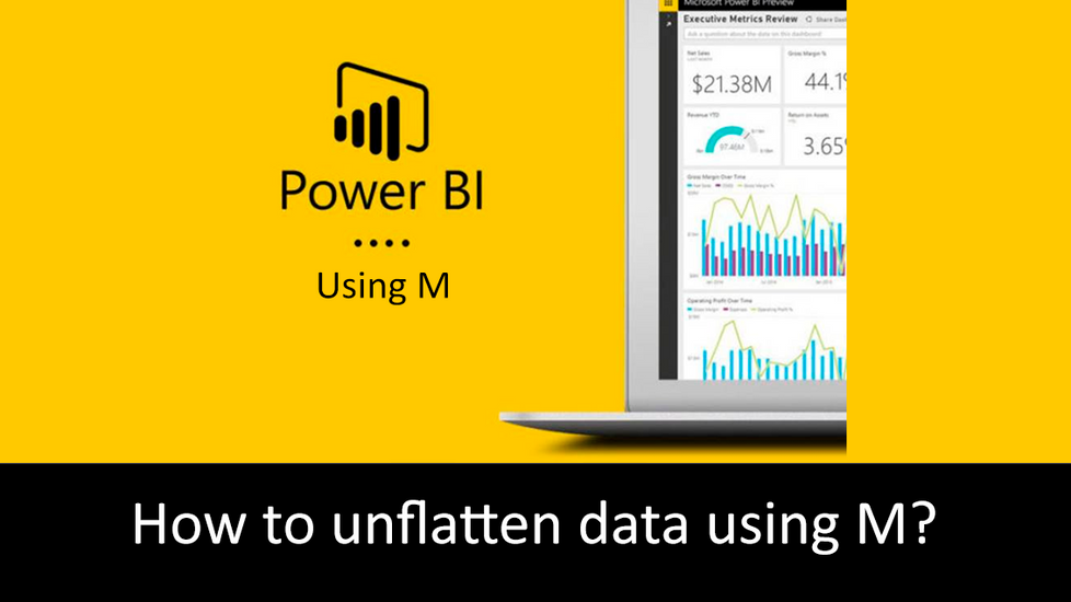 How to unflatten data using M?