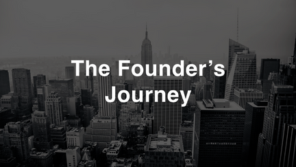 The Founder's Journey