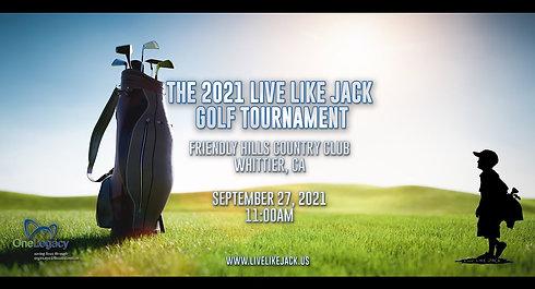 The 2021 Live Like Jack Golf Tournament