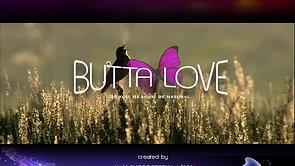 Butta Love Intro