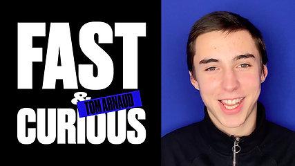 Tom Arnaud - Fast & Curious