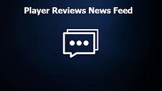 Player Reviews News Feed