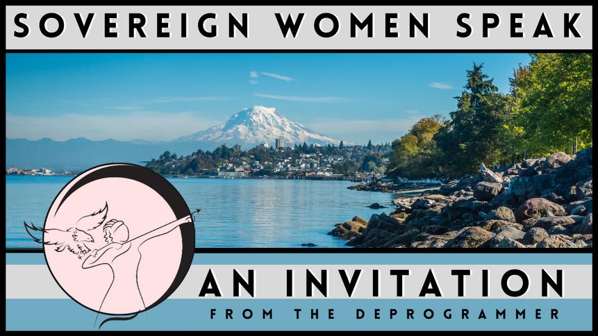 Sovereign Women Speak - An Invitation
