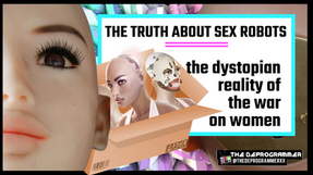 The Truth About Sex Robots: Dystopian Reality of the War on Women | MP4