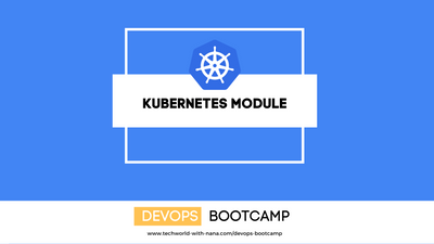 10 - Orchestration with Kubernetes