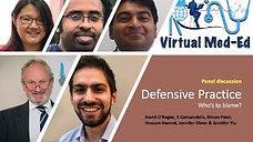 Defensive Medicine: Panel discussion