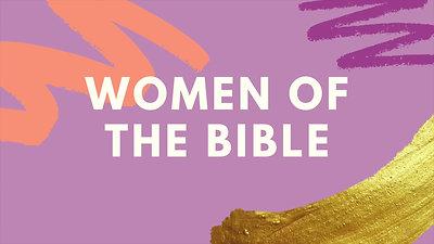 Women of The Bible 2021