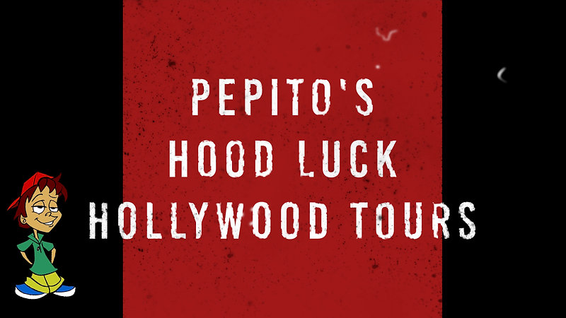 HOOD LUCK HOLLYWOOD TOURS