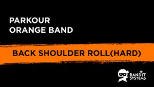 3. Backwards Shoulder Roll (Hard)