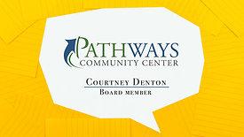 Courtney, Pathways Board Member