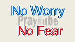 No Fear or Worry