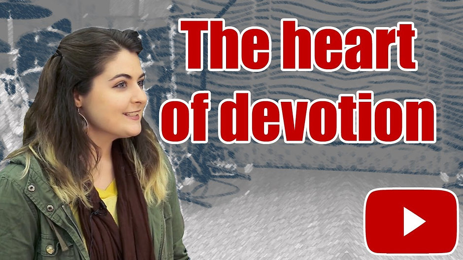 The Heart of Devotion