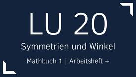 Mathbuch 1 – LU 20 –  Symmetrien und Winkel