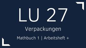 Mathbuch 1 – LU 27 – Verpackungen