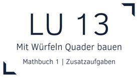 Mathbuch 1 – LU 13 – Mit Würfeln Quader bauen – Zusatzaufgaben