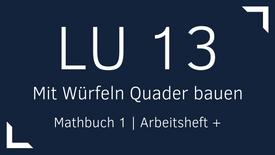 Mathbuch 1 – LU 13 – Mit Würfeln Quader bauen