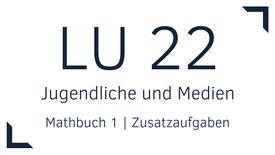 Mathbuch 1 – LU 22 – Jugendliche und Medien – Zusatzaufgaben