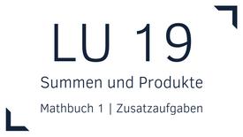 Mathbuch 1 – LU 19 – Summen und Produkte – Zusatzaufgaben