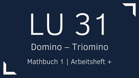 Mathbuch 1 – LU 31 – Domino – Triomino