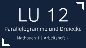 Mathbuch 1 – LU 12 – Parallelogramme und Dreiecke