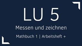 Mathbuch 1 – LU 5 – Messen und zeichnen