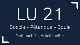Mathbuch 1 – LU 21 – Boccia  - Pétanque - Boule