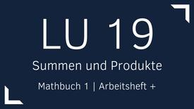 Mathbuch 1 – LU 19 – Summen und Produkte