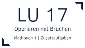 Mathbuch 1 – LU 17 – Operieren mit Brüchen – Zusatzaufgaben