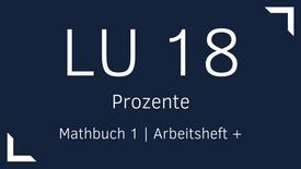 Mathbuch 1 – LU 18 – Prozente