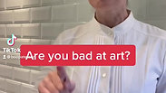 Are you bad at art?