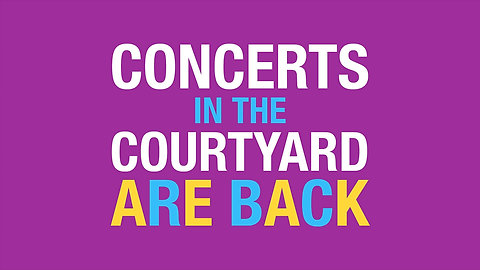Concerts in the Courtyard 2018