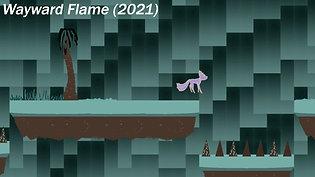 """""""Wayward Flame"""" Demo"""