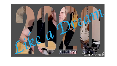 Like a Dream (original music, Dan Schuck)