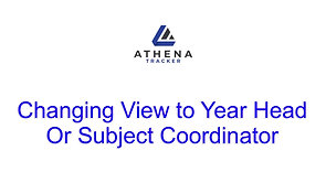 Changing View to Year Head or Subject Coordinator